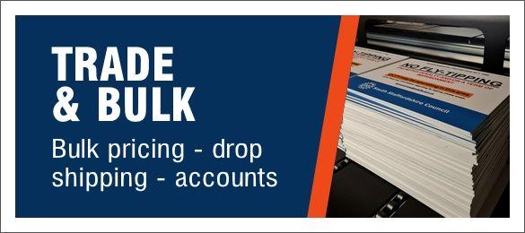 Bulk & Trade Safety Sign Supplies