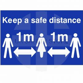 Keep A Safe Distance Sign (1 Metre)