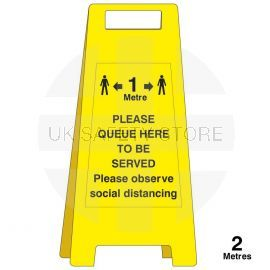 Please Queue Here To Be Served Freestanding Sign - 1 Metre