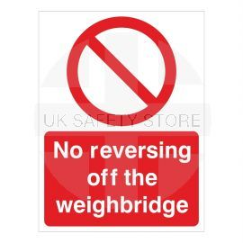 No Reversing Off The Weighbridge Sign