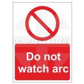 Do not watch arc sign in a variety of sizes and materials