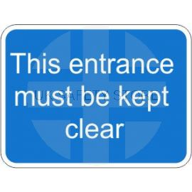 This Entrance Must Be Kept Clear Traffic Sign