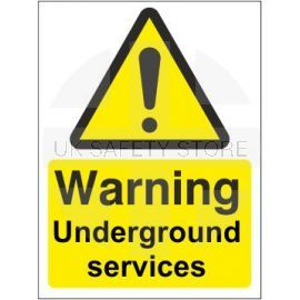 Warning underground services sign in a variety of sizes and materials with or without your logo