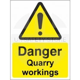 Danger quarry workings sign in a variety of sizes and materials with or without your logo