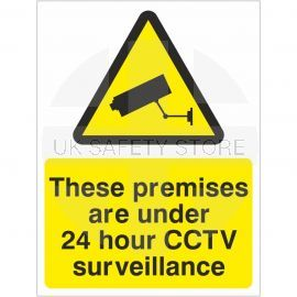 These Premises Are Under 24 Hour CCTV Surveillance Signs