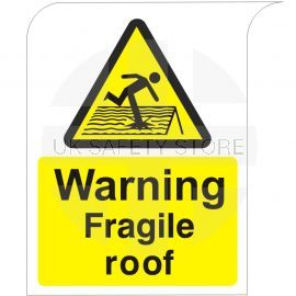 Curve Top Warning Fragile Roof Sign