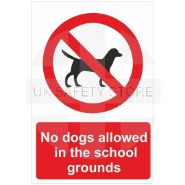 No Dogs Allowed In The School Grounds Sign