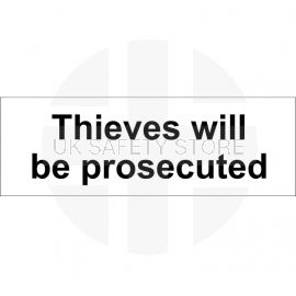 Thieves Will Be Prosecuted Door Sign