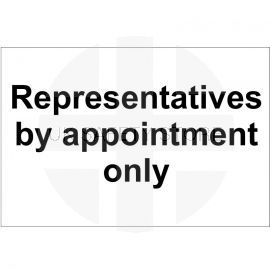 Representatives By Appointment Only Sign 300x200