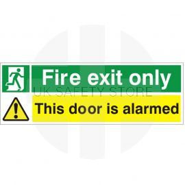 Fire Exit Only This Door Is Alarmed Sign