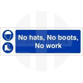 No Hats No Boots No Work Sign 600W x 200H mm - Rigid Plastic