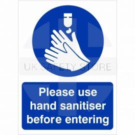 Please Use Hand Sanitiser Before Entering Hygiene Sign
