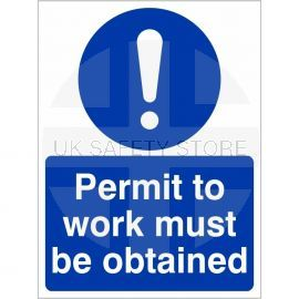 Permit To Work Must Be Obtained Sign