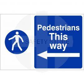 Pedestrians This Way Arrow Left Custom Logo Sign