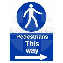 Pedestrians This Way Arrow Right Sign