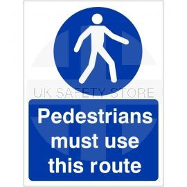 Pedestrians Must Use This Route Sign