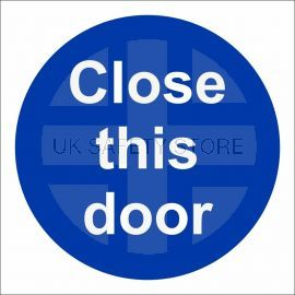 Close This Door Sign