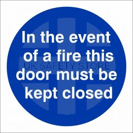 In The Event Of A Fire This Door Must Be Kept Closed Sign