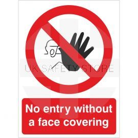 No Entry Without A Face Covering Sign