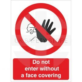 Do Not Enter Without A Face Covering Sign