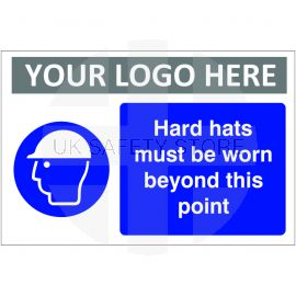 Hard Hats Must Be Worn Beyond This Point Custom Logo Sign