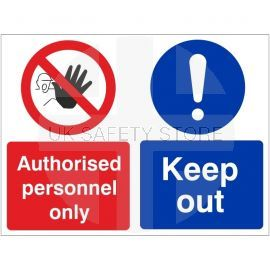 Authorised personnel only keep out multi message sign in a variety of sizes and materials