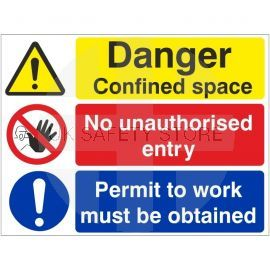 Danger confined space no unauthorised entry permit to work must be obtained multi message sign