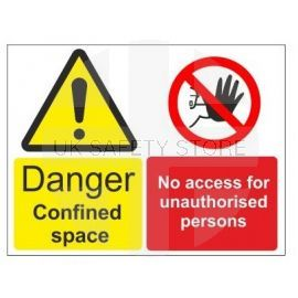 Danger confined space no access for unauthorised persons multi message sign in a variety of sizes and materials