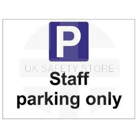 Staff parking only sign in a variety of sizes and materials