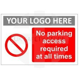 No parking access required at all times sign in a variety of sizes and materials with or without your logo