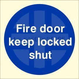 Photoluminescent Fire Door Keep Locked Shut Sign