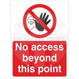 No Access Beyond This Point Sign