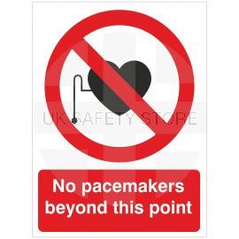 No Pacemakers Beyond This Point Sign