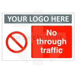 No Through Traffic Custom Logo Sign