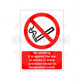 No Smoking It Is Against The Law To Smoke In These Premises Except In Designated Rooms Sign