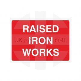 Raised Iron Works Temporary Sign - 1050W x 750Hmm