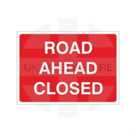 Road Ahead Closed Temporary Sign