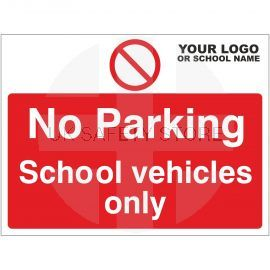 No Parking School Vehicles Only Sign - Composite Board