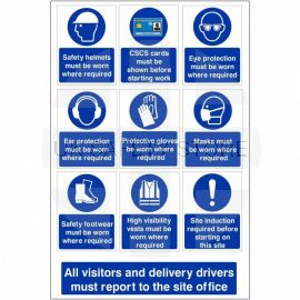All Visitors And Delivery Drivers Must Report To The Site Office Multi Message Safety Board