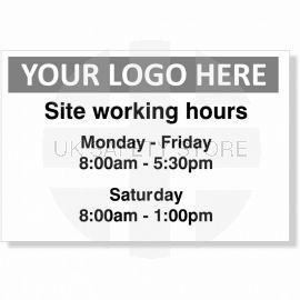 Site Working Hours Custom Logo Sign