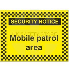 Security Notice Mobile Patrol Area Sign