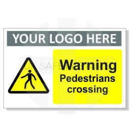 Warning Pedestrians Crossing Custom Logo Warning Sign