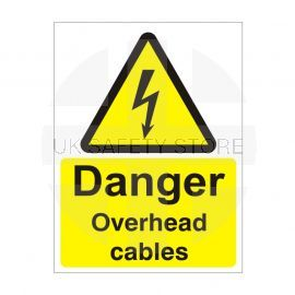 Danger Overhead Cables Safety Sign