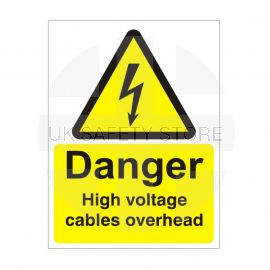 Danger High Voltage Cables Overhead Safety Sign