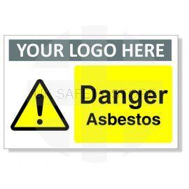 Danger Asbestos Custom Logo Warning Sign