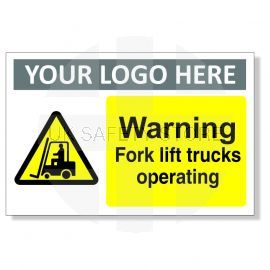 Warning Fork Lift Trucks Operating Custom Warning Sign