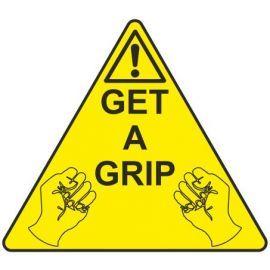 Get A Grip Sign