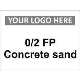 0/2 FP concrete sand sign in a variety of sizes and materials with or without your logo