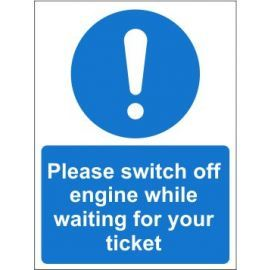 Please switch engine off sign in a variety of materials and sizes with or without your logo