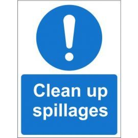 Clean up spillages sign in a variety of materials and sizes with or without your logo